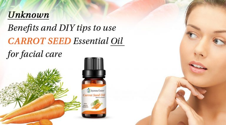Unknown Benefits and DIY tips to use Carrot Seed Essential Oil for facial care